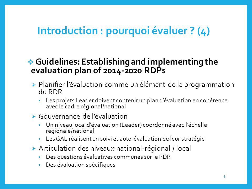 Introduction : pourquoi évaluer (4)