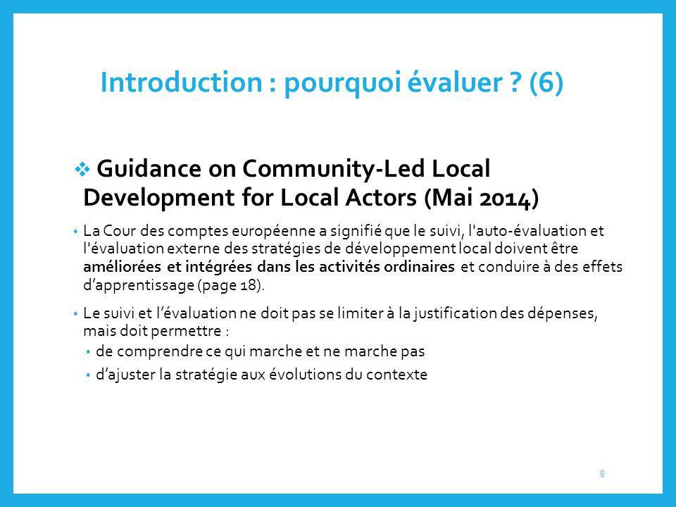 Introduction : pourquoi évaluer (6)