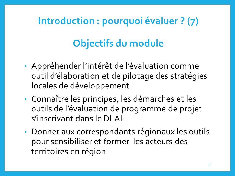 Introduction : pourquoi évaluer (7) Objectifs du module