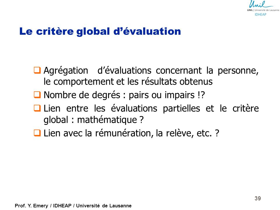 Le critère global d'évaluation