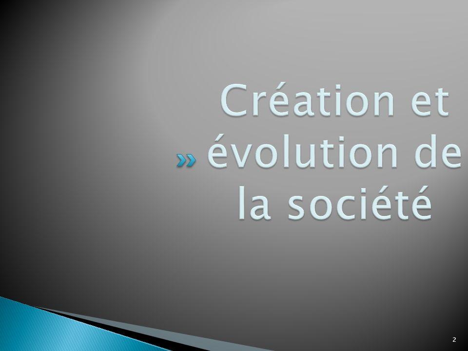 Création et évolution de la société