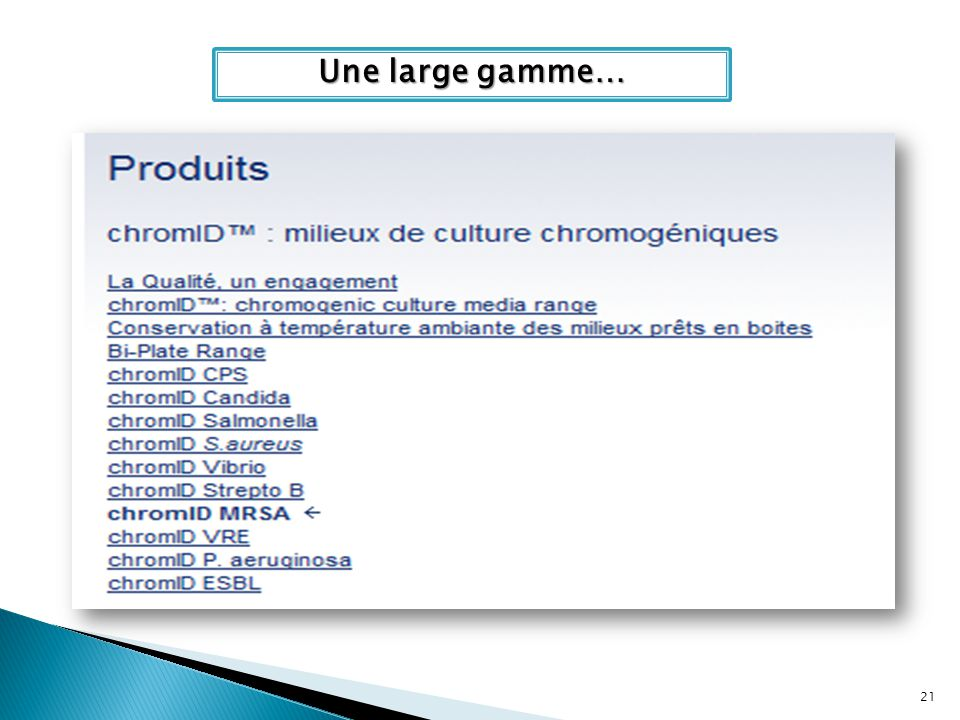 Une large gamme…