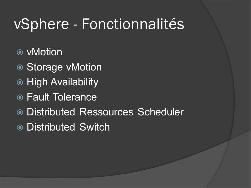 vSphere - Fonctionnalités