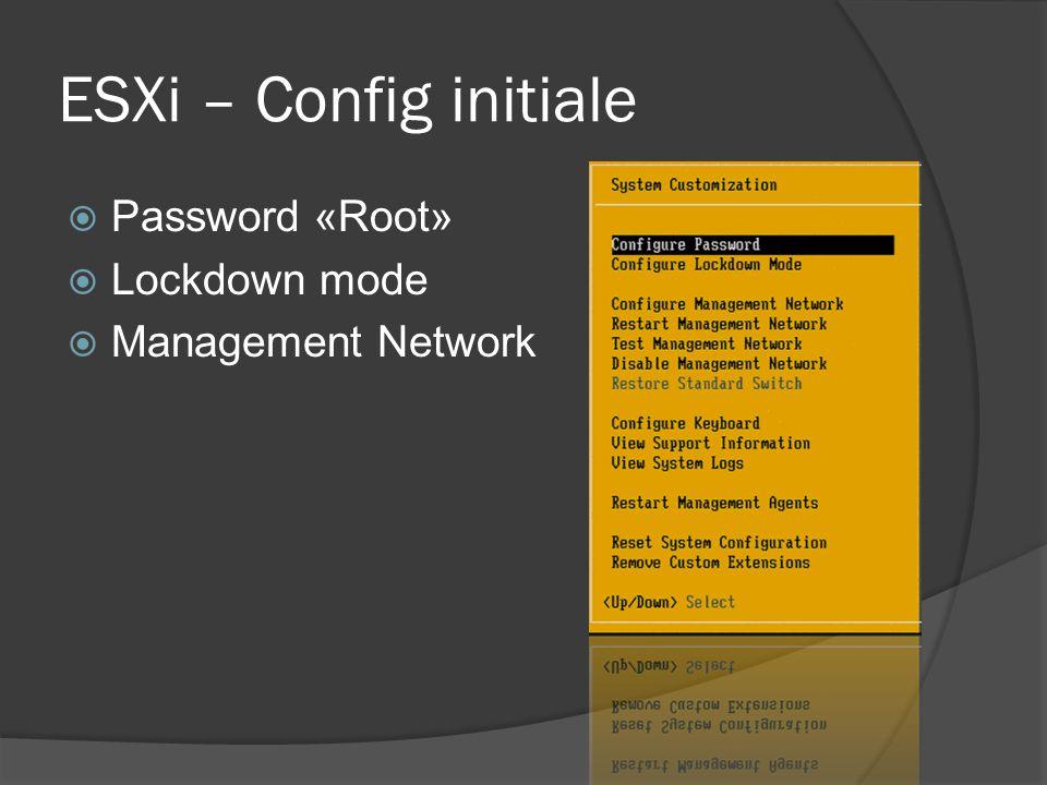 ESXi – Config initiale Password «Root» Lockdown mode