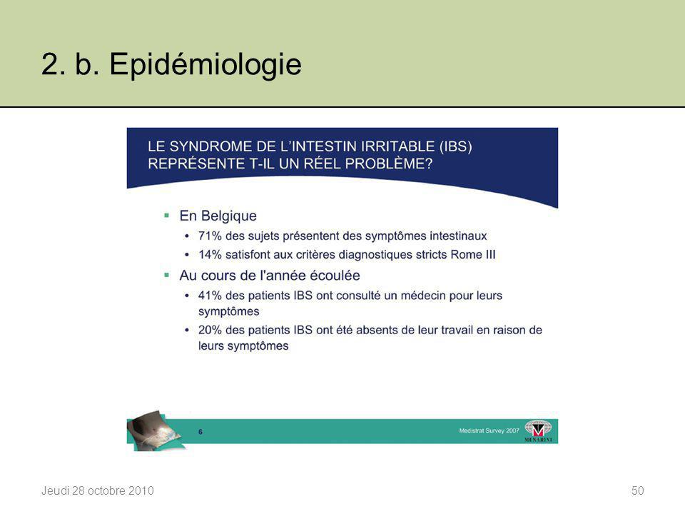 2. b. Epidémiologie Jeudi 28 octobre 2010