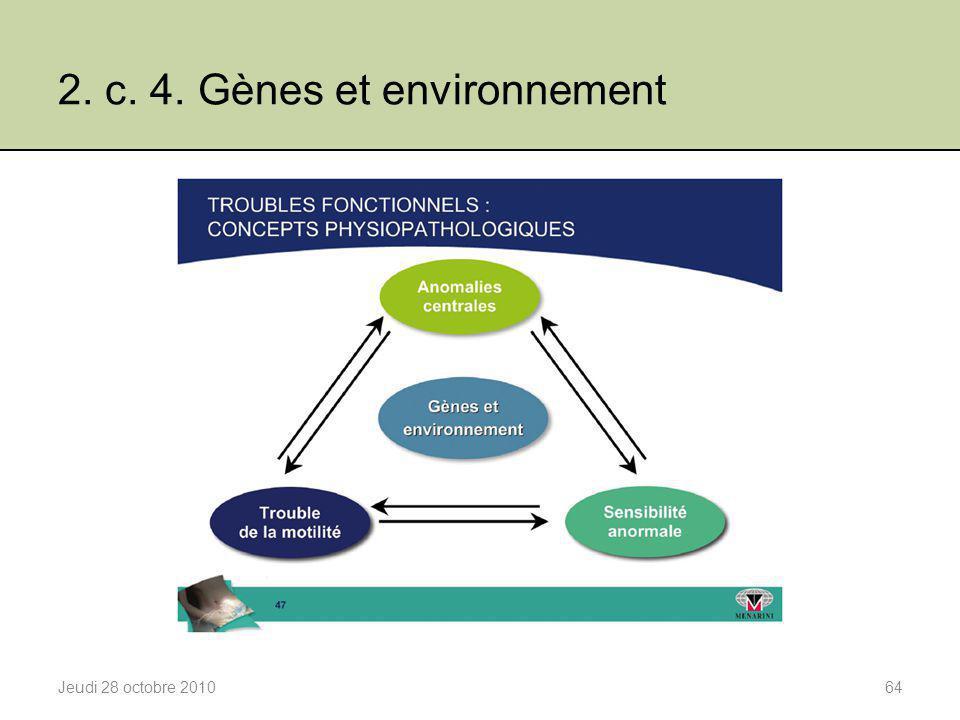 2. c. 4. Gènes et environnement