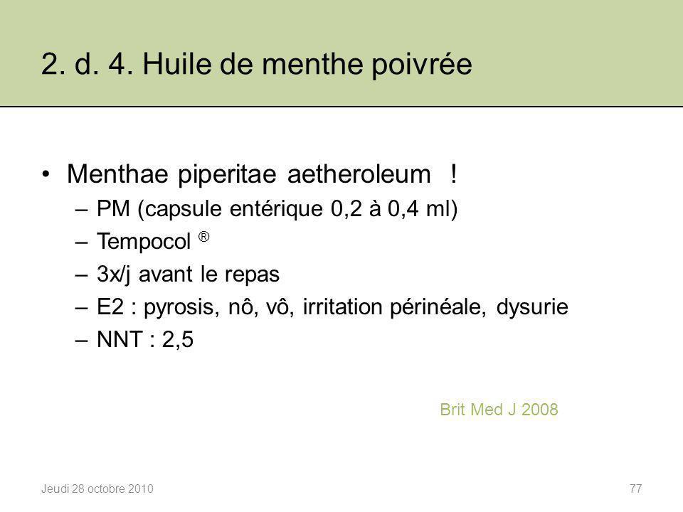 2. d. 4. Huile de menthe poivrée