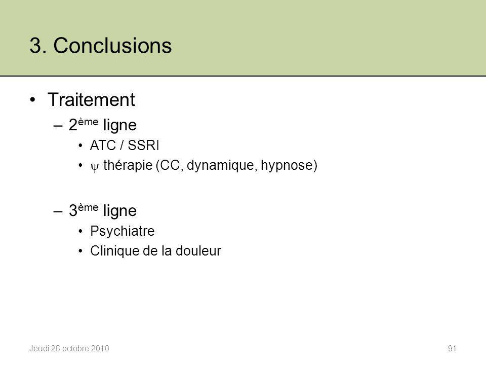 3. Conclusions Traitement 2ème ligne 3ème ligne ATC / SSRI
