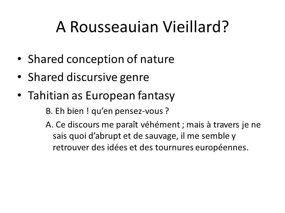 A Rousseauian Vieillard