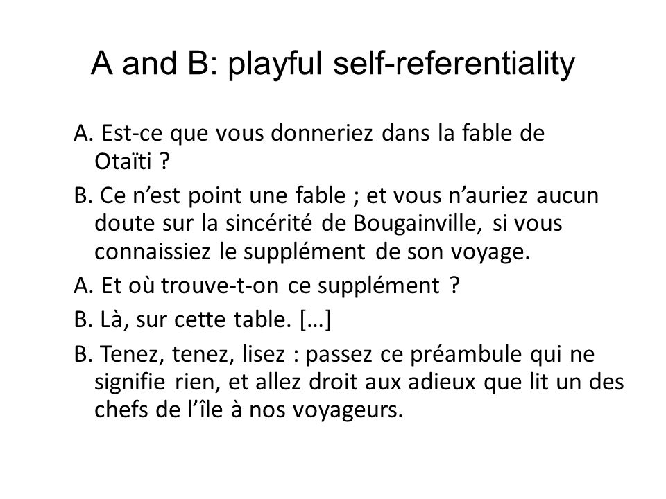 A and B: playful self-referentiality