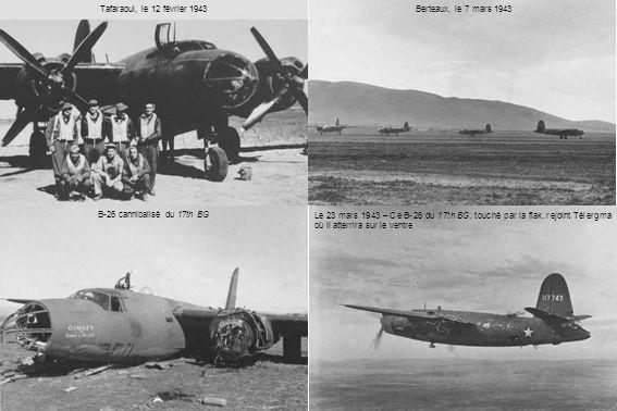 Tafaraoui, le 12 février 1943 Berteaux, le 7 mars 1943. B-26 cannibalisé du 17th BG.