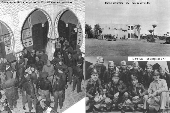 Biskra, décembre 1942 – QG du 301st BG