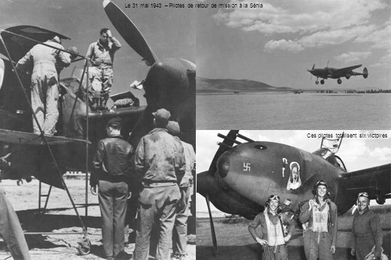 Le 31 mai 1943 – Pilotes de retour de mission à la Sénia