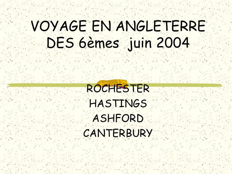 VOYAGE EN ANGLETERRE DES 6èmes juin 2004