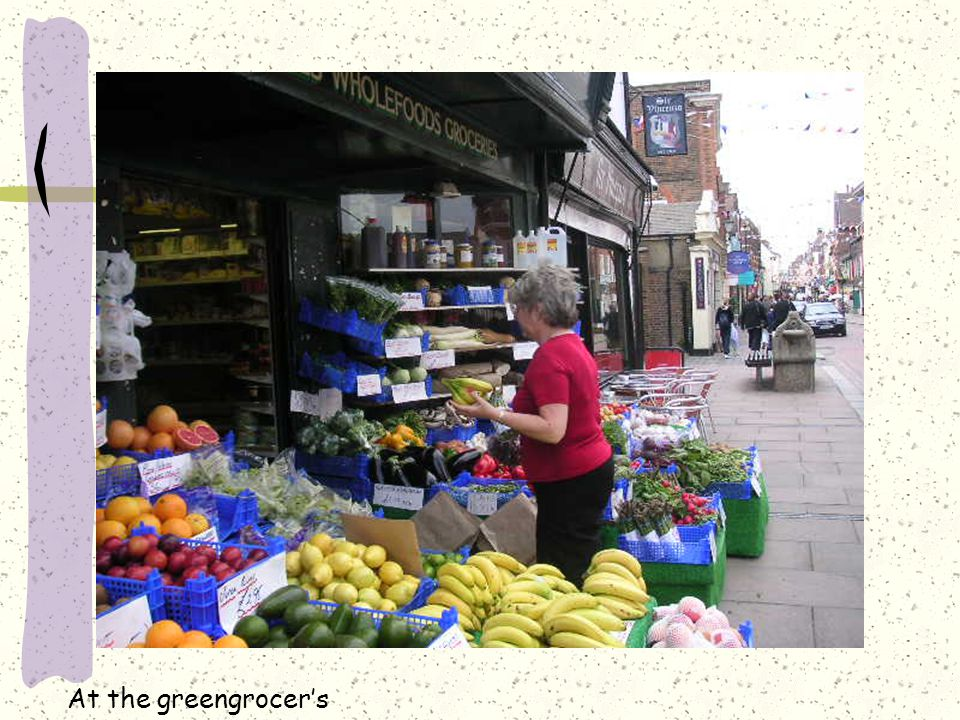 At the greengrocer's