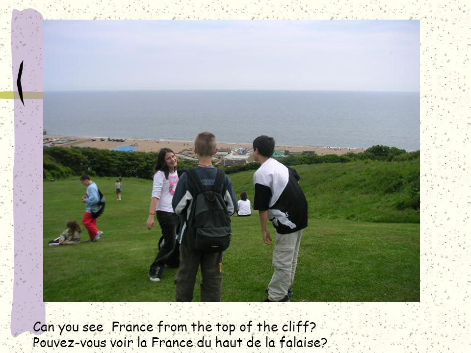Can you see France from the top of the cliff