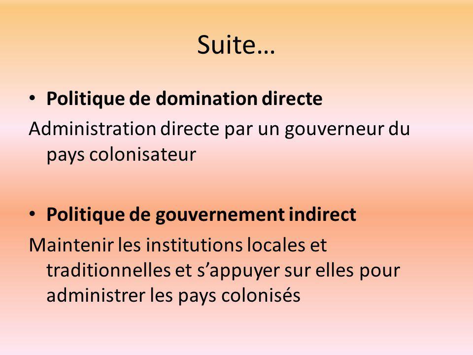 Suite… Politique de domination directe