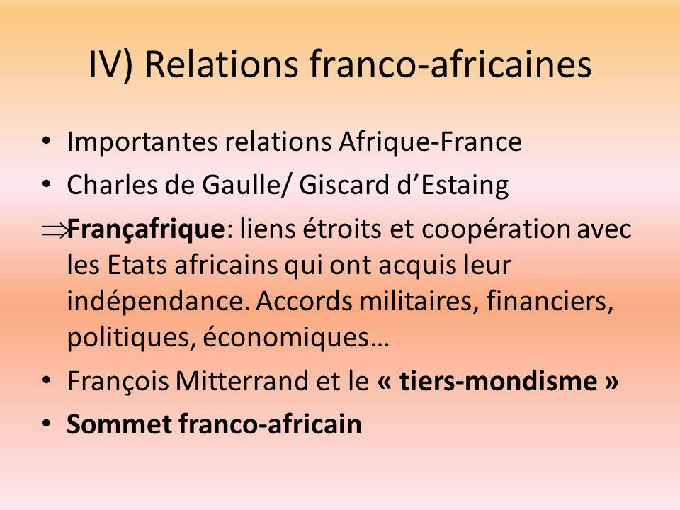 IV) Relations franco-africaines