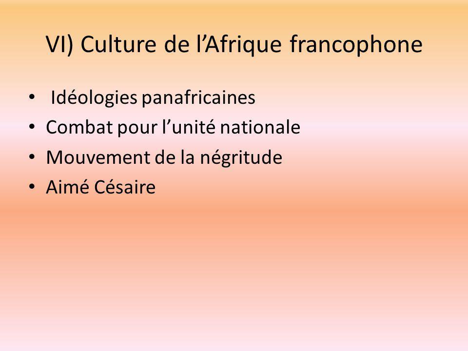 VI) Culture de l'Afrique francophone