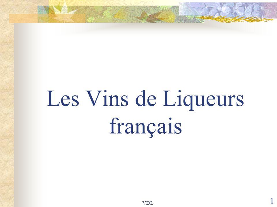 Les Vins de Liqueurs français