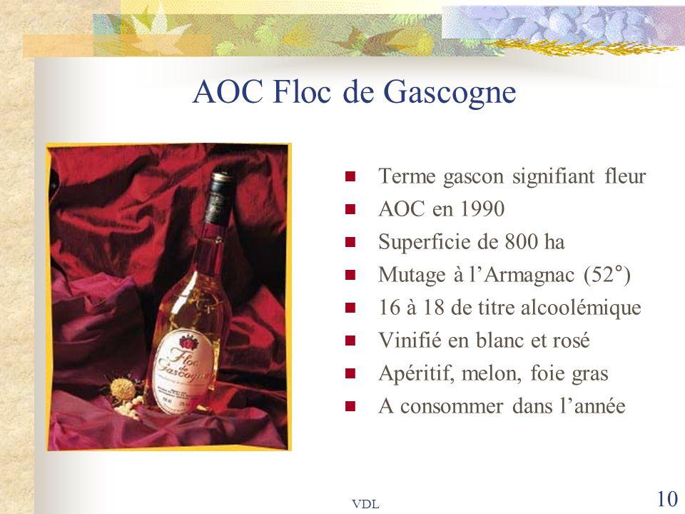 AOC Floc de Gascogne Terme gascon signifiant fleur AOC en 1990