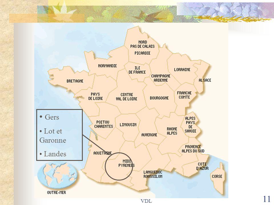 • Gers • Lot et Garonne • Landes VDL