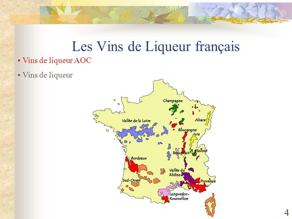 Les Vins de Liqueur français