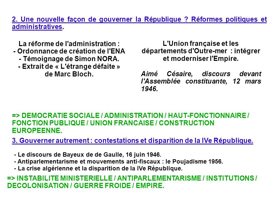 La réforme de l administration : - Ordonnance de création de l ENA