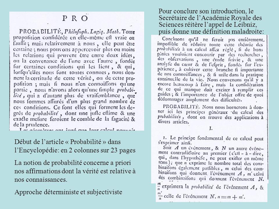 Pour conclure son introduction, le Secrétaire de l'Académie Royale des Sciences réitère l'appel de Leibniz, puis donne une définition maladroite: