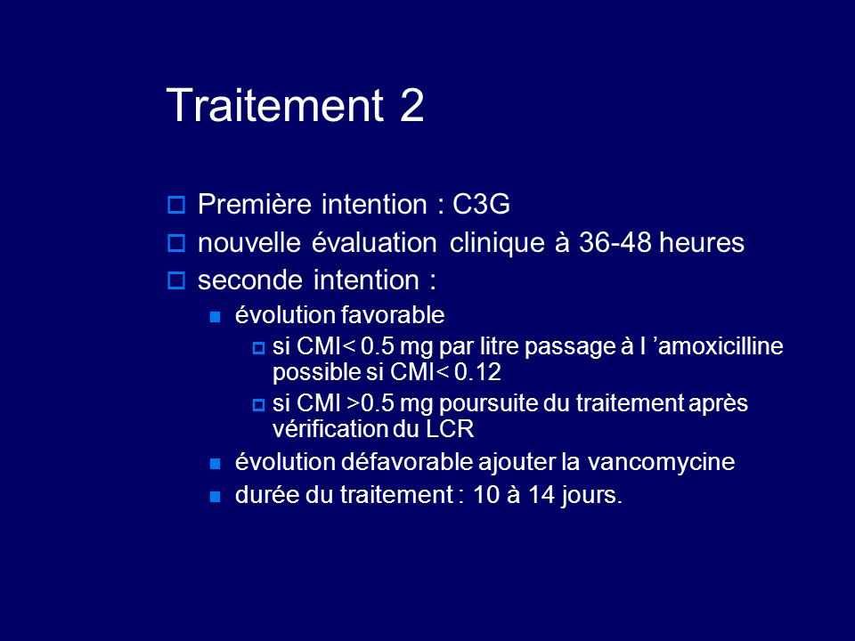 Traitement 2 Première intention : C3G