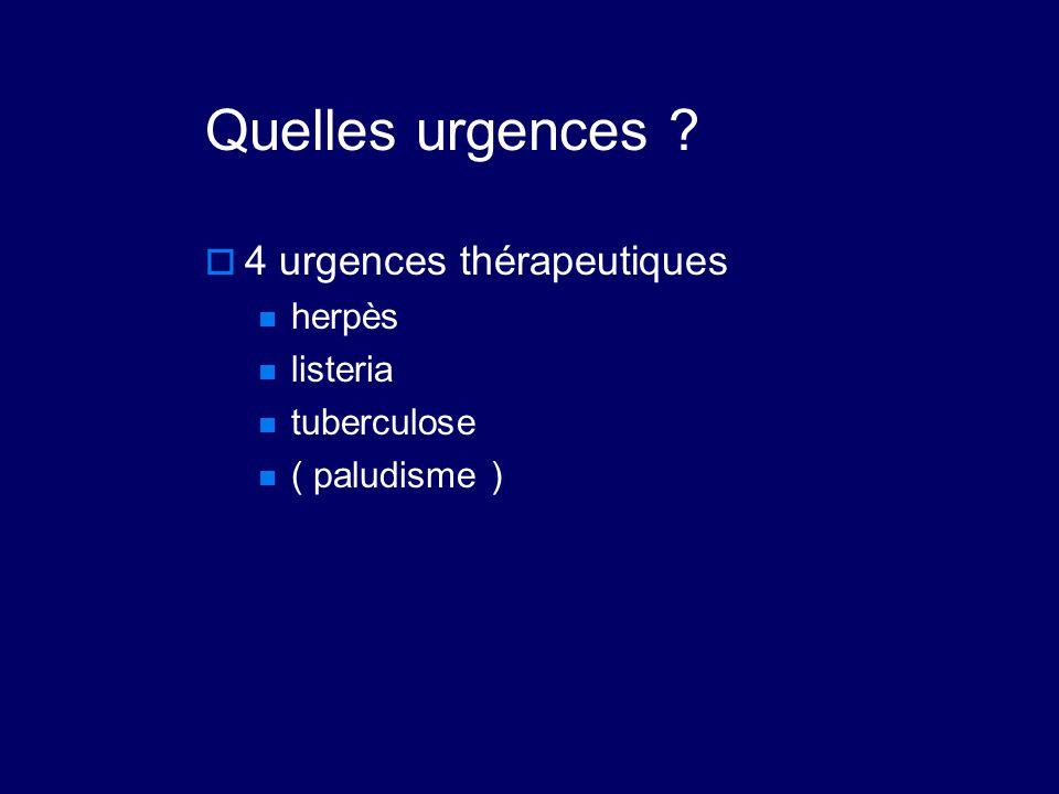 Quelles urgences 4 urgences thérapeutiques herpès listeria