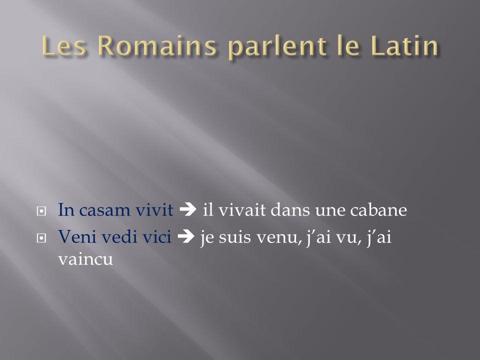 Les Romains parlent le Latin