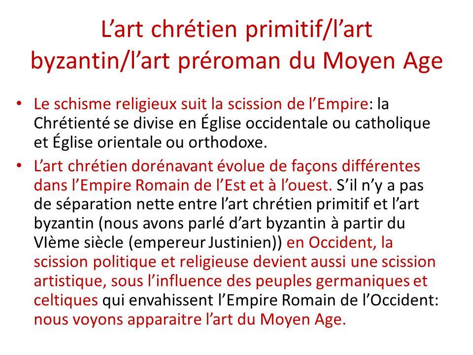 L'art chrétien primitif/l'art byzantin/l'art préroman du Moyen Age