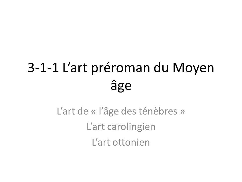 3-1-1 L'art préroman du Moyen âge