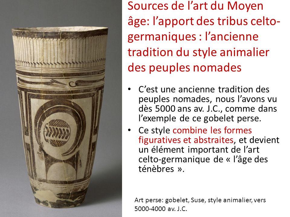 Sources de l'art du Moyen âge: l'apport des tribus celto-germaniques : l'ancienne tradition du style animalier des peuples nomades