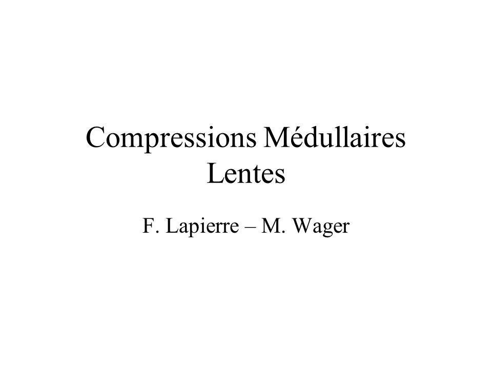 Compressions Médullaires Lentes