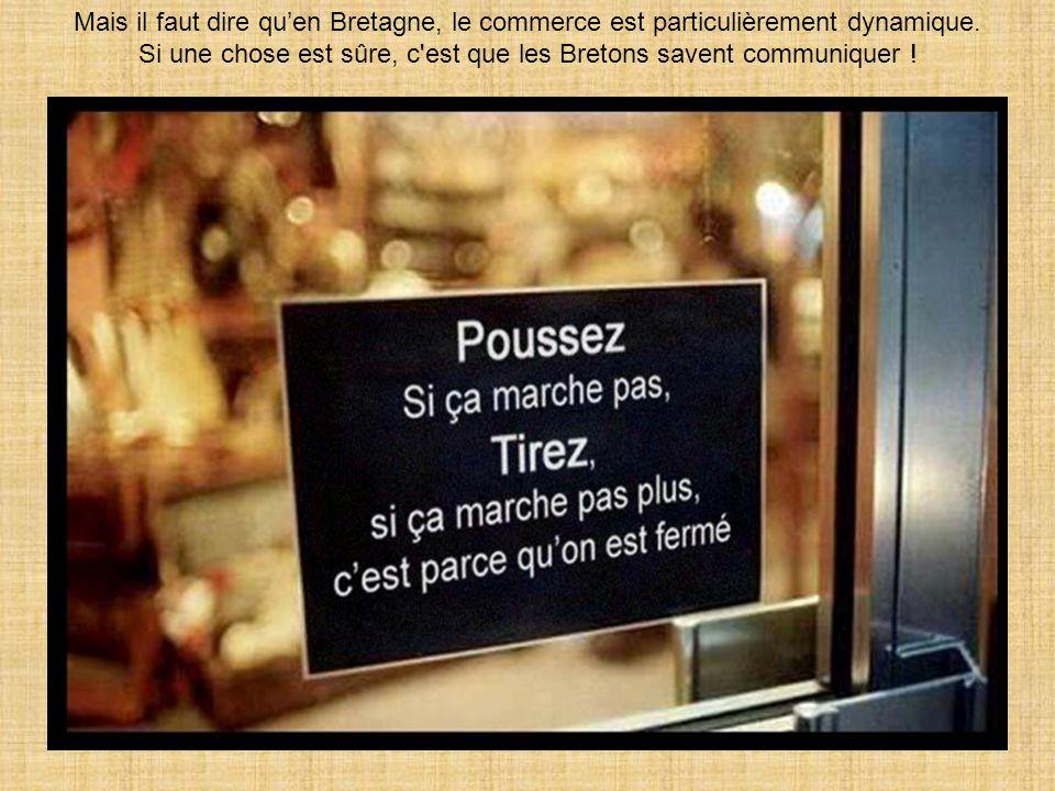 Si une chose est sûre, c est que les Bretons savent communiquer !