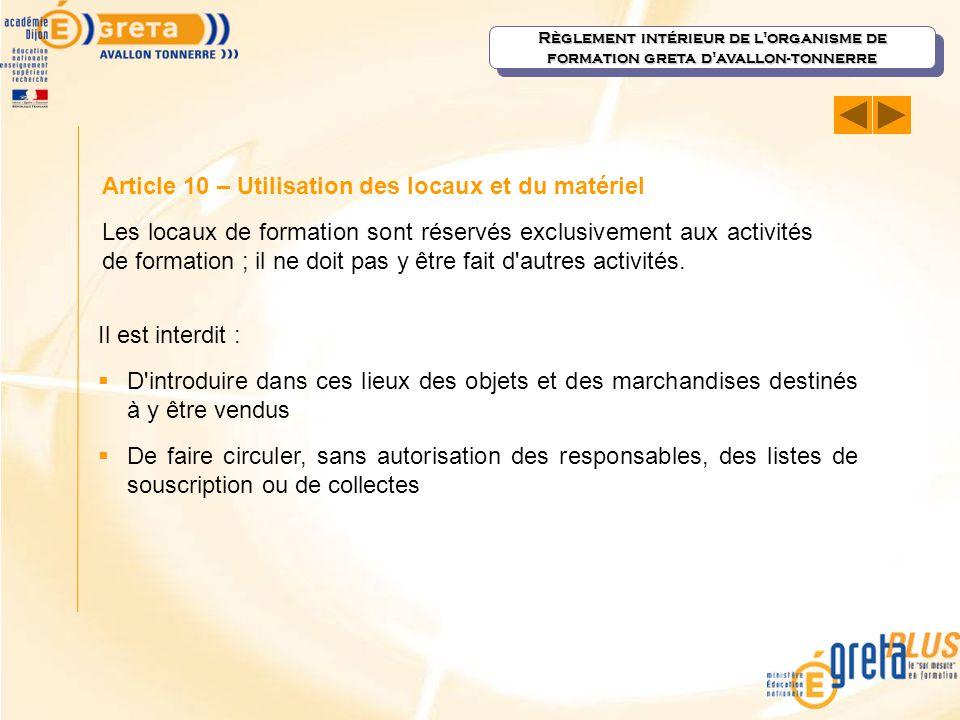 Article 10 – Utilisation des locaux et du matériel