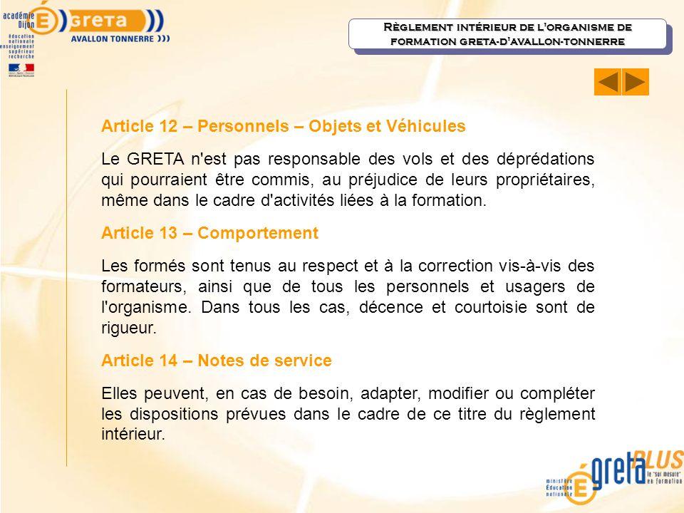 Article 12 – Personnels – Objets et Véhicules