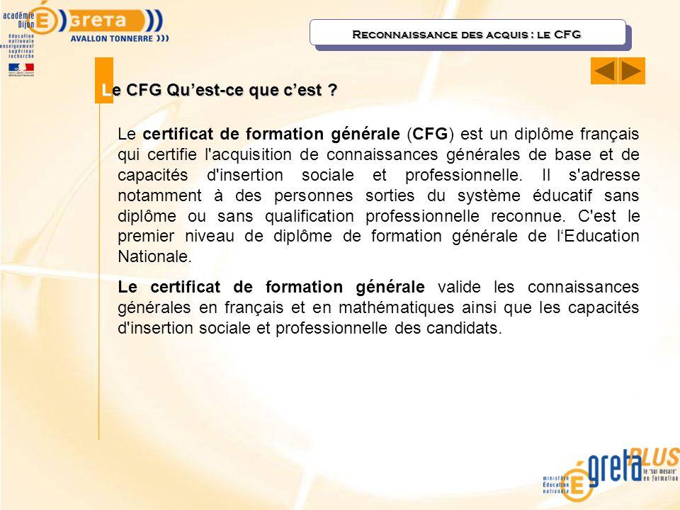 Reconnaissance des acquis : le CFG
