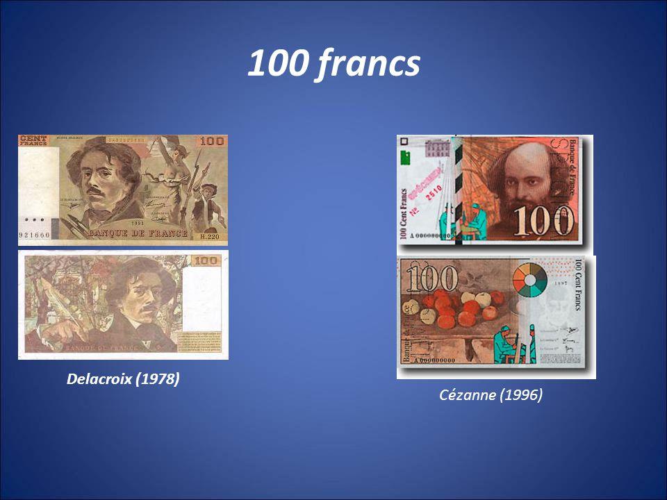 100 francs Delacroix (1978) Cézanne (1996)