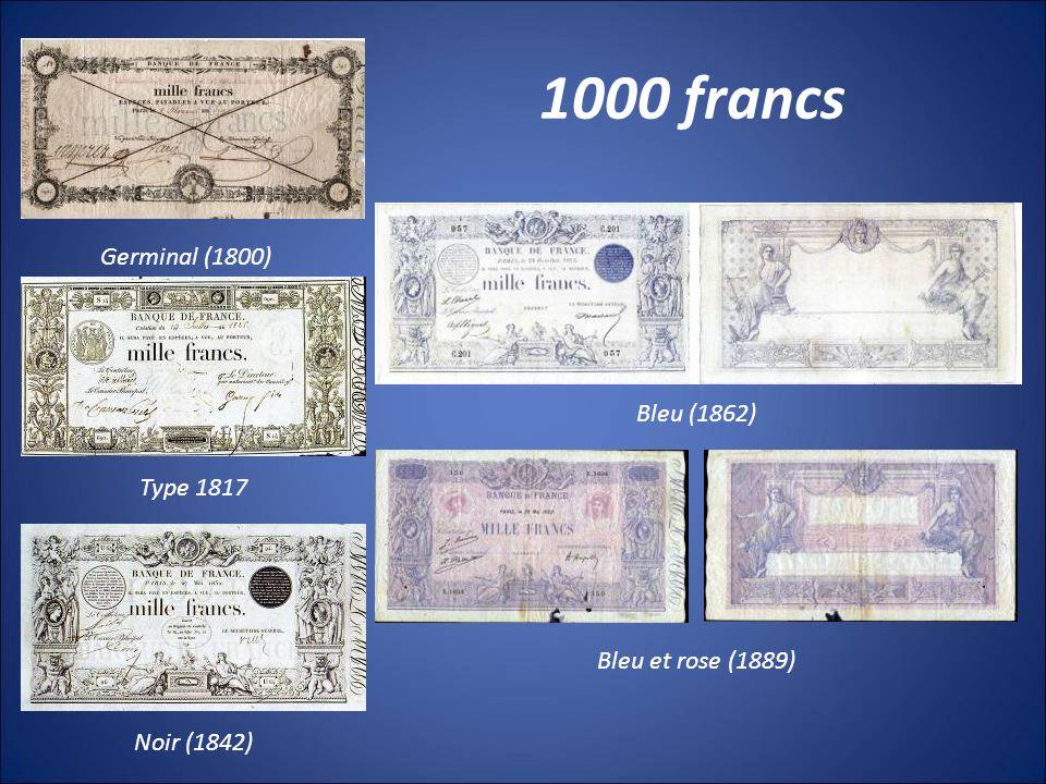 1000 francs Germinal (1800) Bleu (1862) Type 1817 Bleu et rose (1889)
