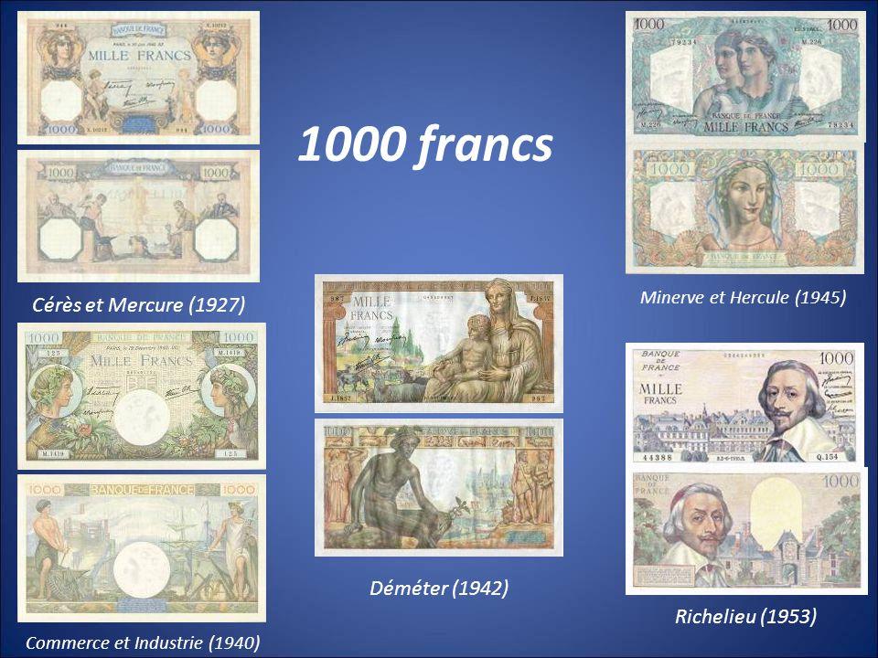 1000 francs Cérès et Mercure (1927) Déméter (1942) Richelieu (1953)