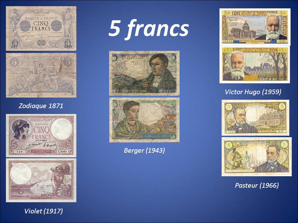 5 francs Victor Hugo (1959) Zodiaque 1871 Berger (1943) Pasteur (1966)