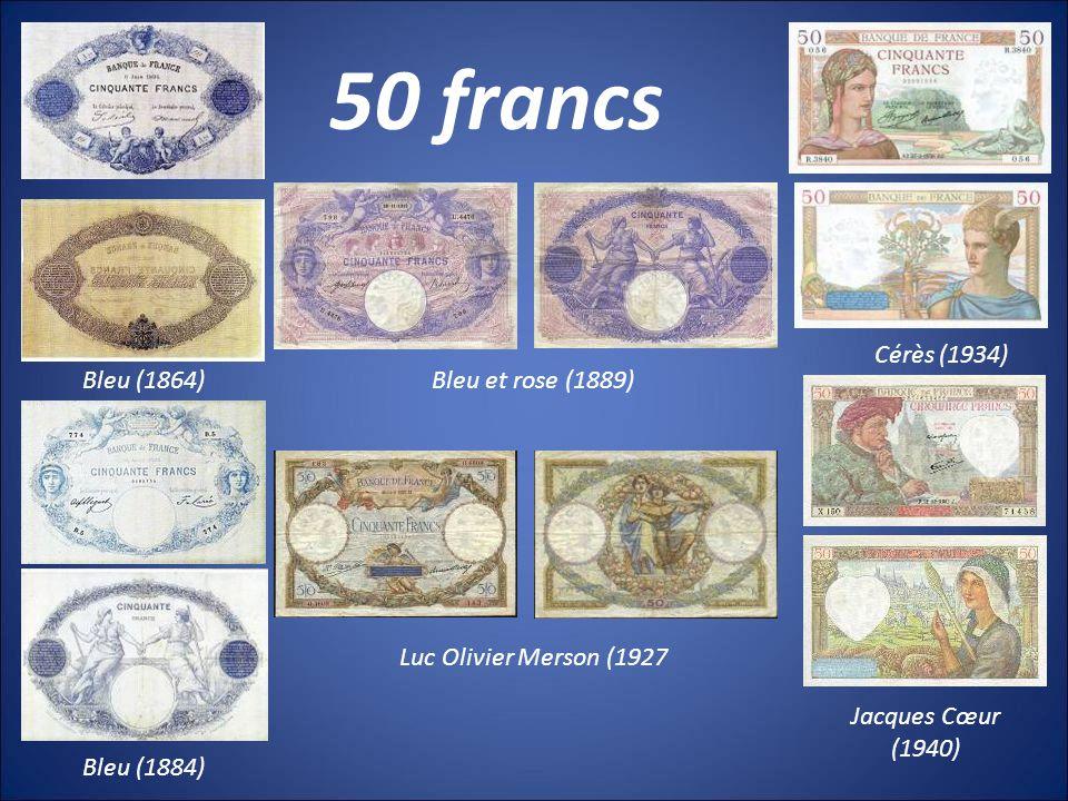 50 francs Cérès (1934) Bleu (1864) Bleu et rose (1889)