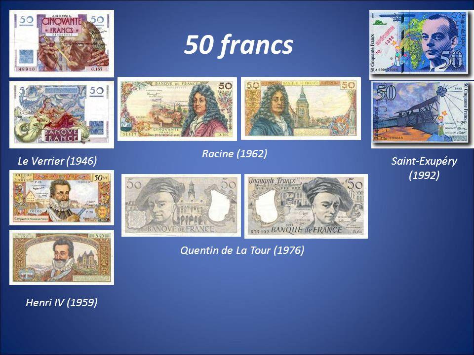 50 francs Racine (1962) Le Verrier (1946) Saint-Exupéry (1992)