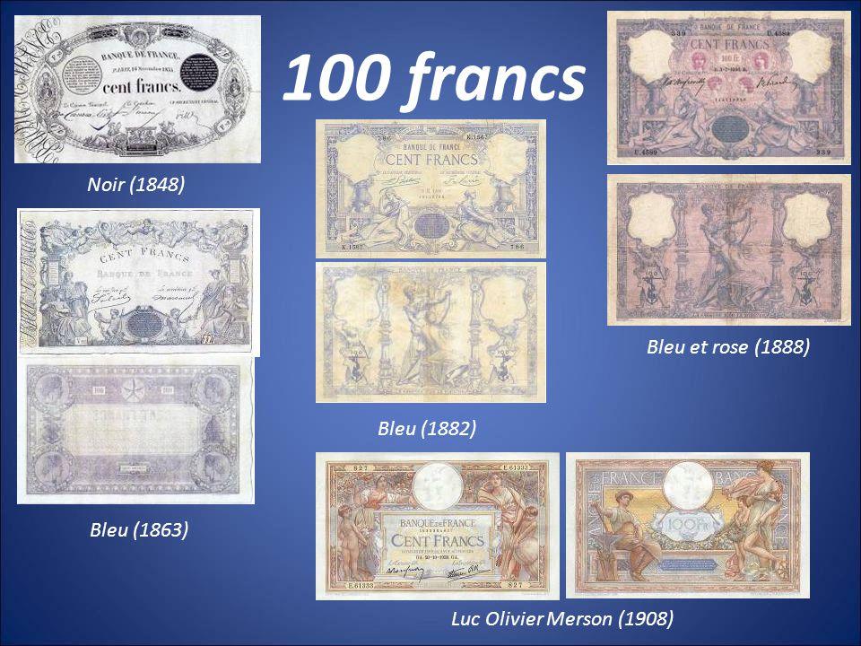 100 francs Noir (1848) Bleu et rose (1888) Bleu (1882) Bleu (1863)