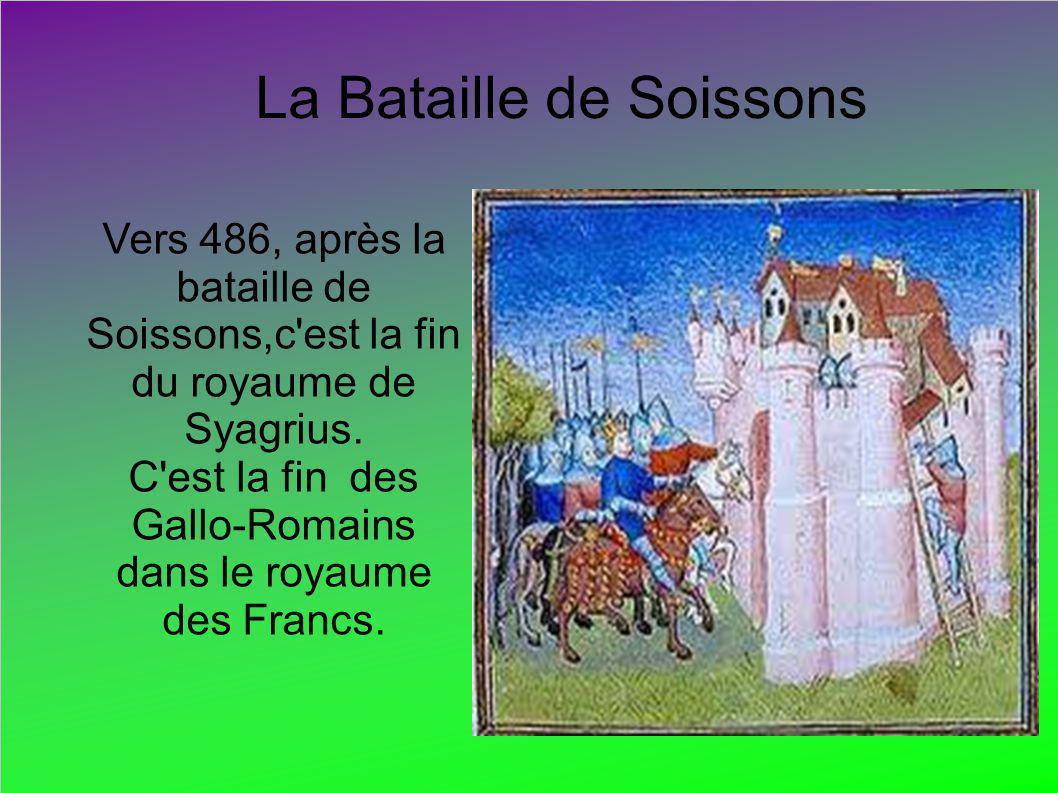 C est la fin des Gallo-Romains dans le royaume des Francs.