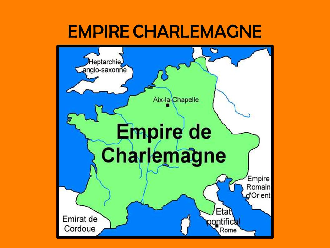 EMPIRE CHARLEMAGNE
