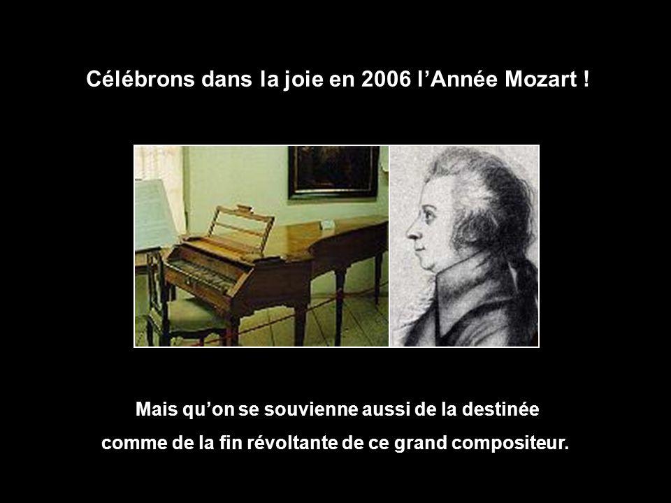 Célébrons dans la joie en 2006 l'Année Mozart !